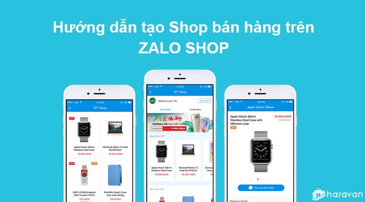 Hướng dẫn bán hàng trên Zalo Shop